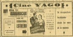 CINE YAGO RUA RAMON Y CAJAL PONTE CANEDO MANUEL CONDE FIDALGO OURENSE 3D ARQUITECTURA PERDIDA La Región 11 novembro de 1949 50x
